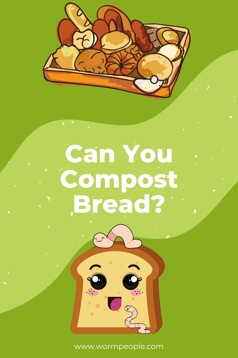 Can You Compost Bread?