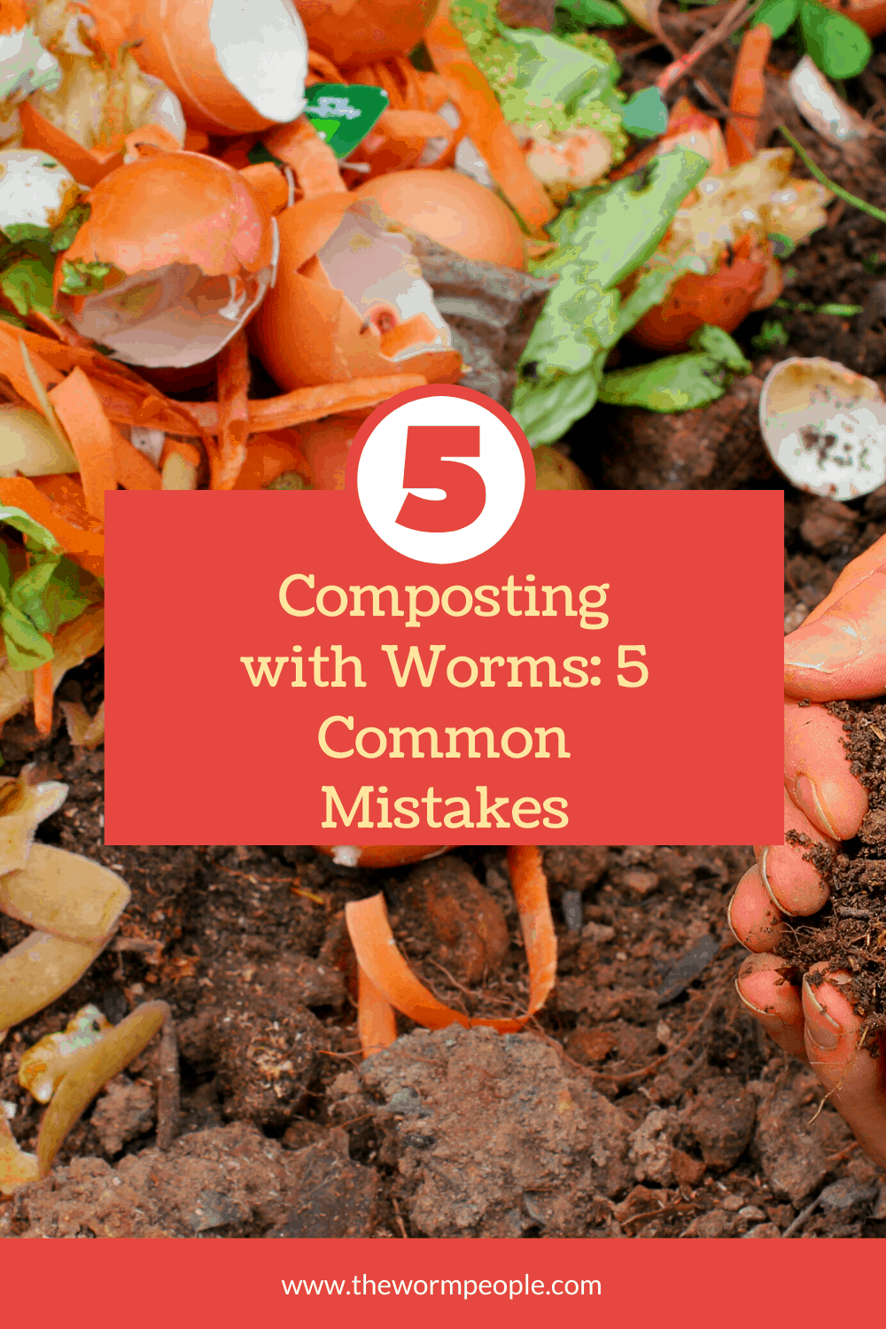 Composting with Worms: 5 Common Mistakes