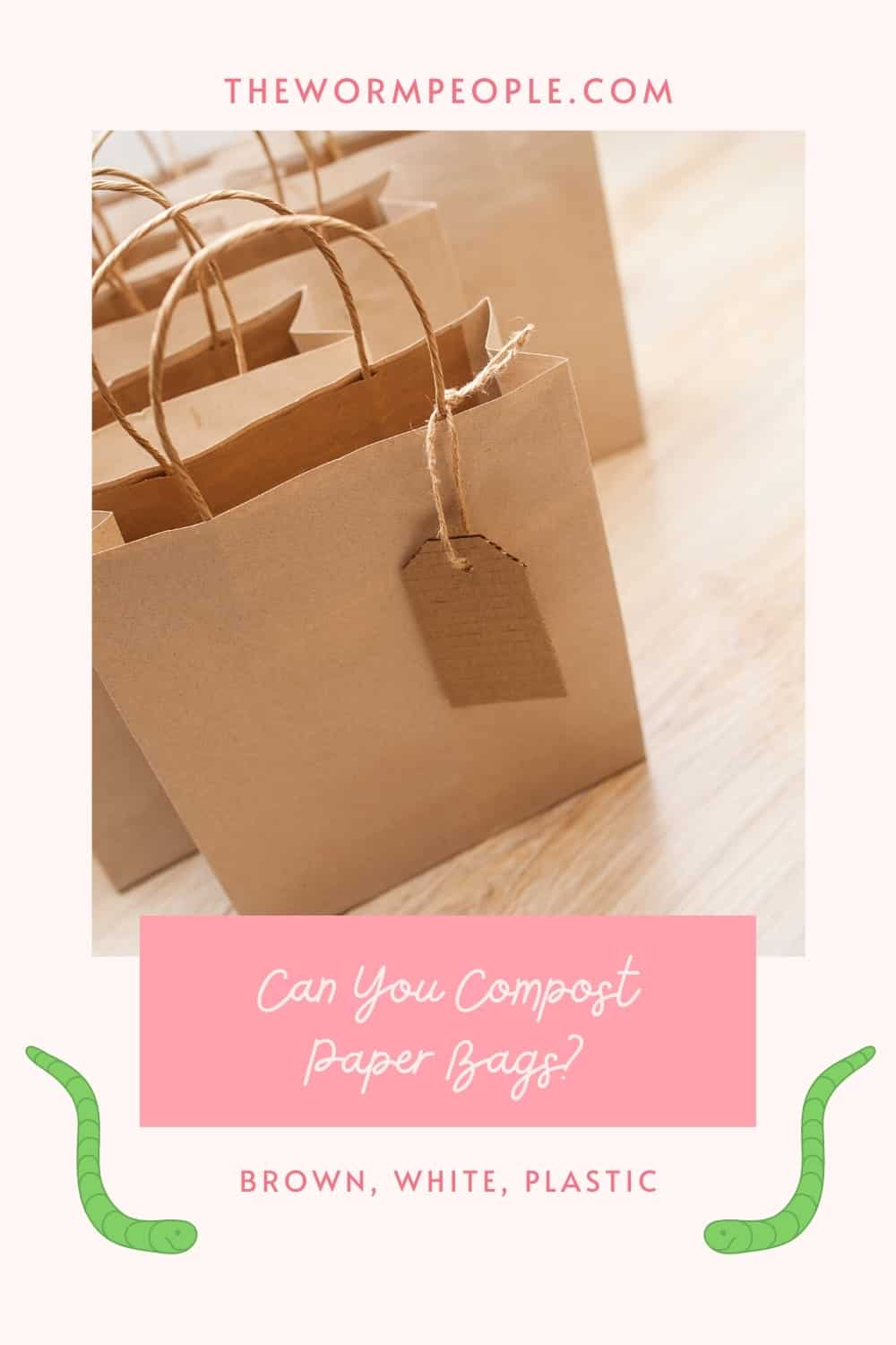 Can You Compost Paper Bags?